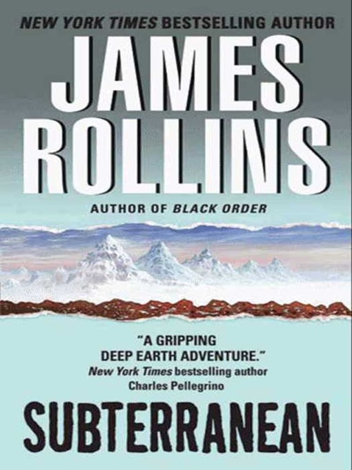 Title details for Subterranean by James Rollins - Available