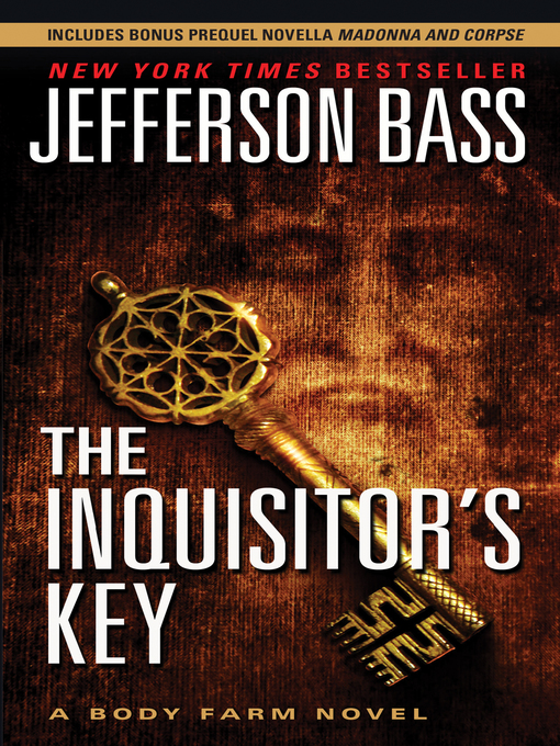 Title details for The Inquisitor's Key by Jefferson Bass - Wait list