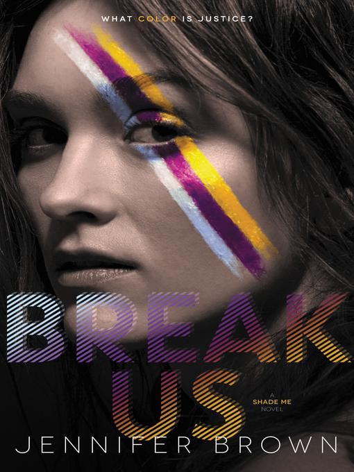 Title details for Break Us by Jennifer Brown - Wait list