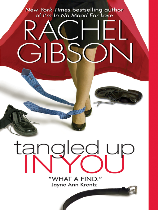 Title details for Tangled Up in You by Rachel Gibson - Available
