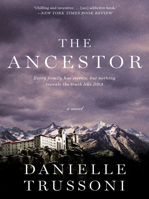 Title details for The Ancestor by Danielle Trussoni - Available