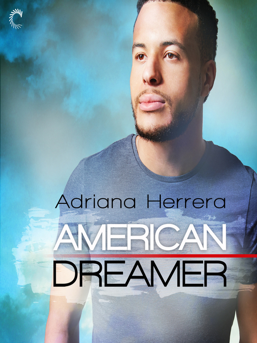 Title details for American Dreamer by Adriana Herrera - Available