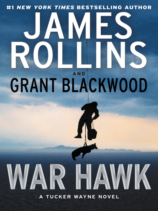 Title details for War Hawk by James Rollins - Available