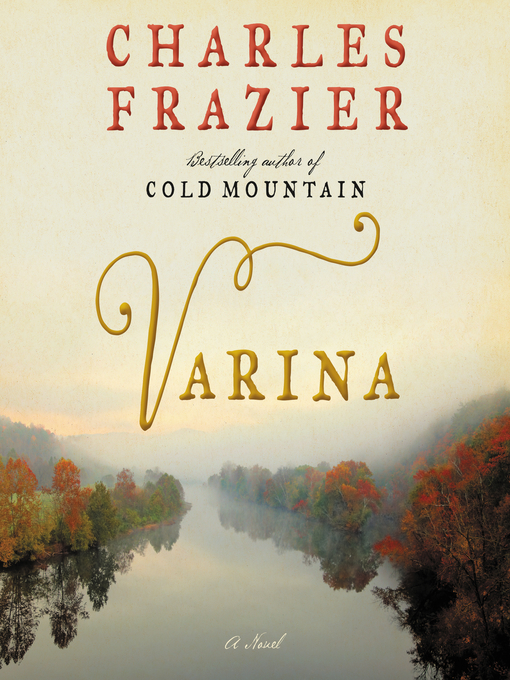 Title details for Varina by Charles Frazier - Available