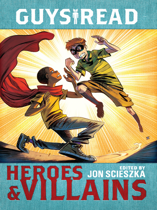 Title details for Heroes & Villains by Jon Scieszka - Available