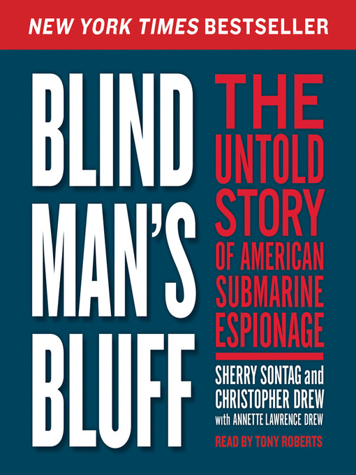 a literary analysis of blind mans bluff by sherry sontag and christopher drew
