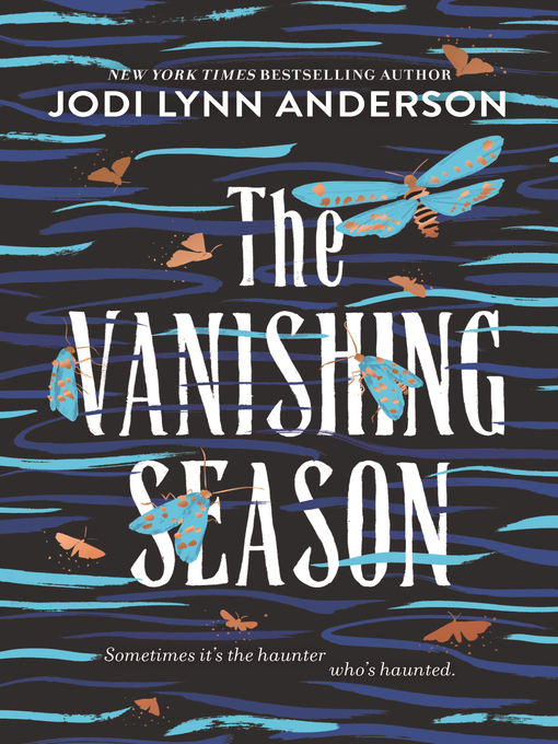 Title details for The Vanishing Season by Jodi Lynn Anderson - Available