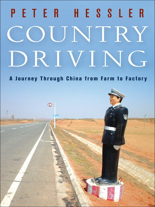 Title details for Country Driving by Peter Hessler - Available