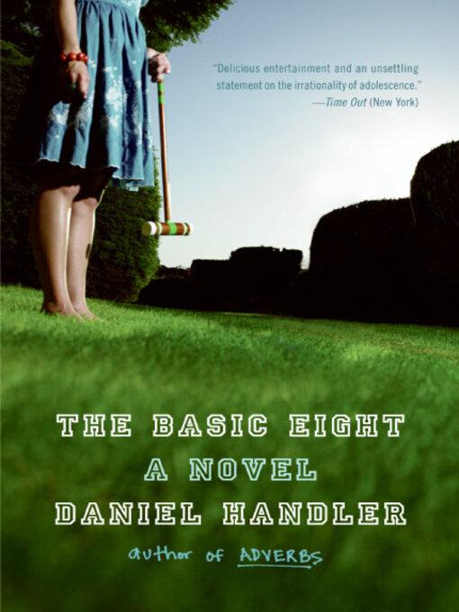 Title details for The Basic Eight by Daniel Handler - Wait list