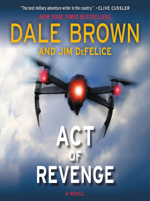 Title details for Act of Revenge by Dale Brown - Available