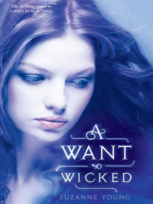 Title details for A Want So Wicked by Suzanne Young - Available