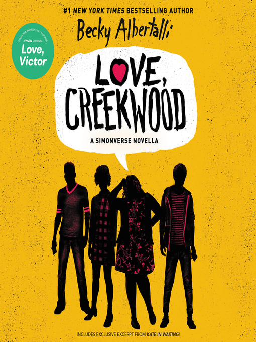 Title details for Love, Creekwood by Becky Albertalli - Available