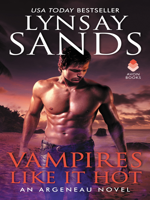 Title details for Vampires Like It Hot by Lynsay Sands - Wait list