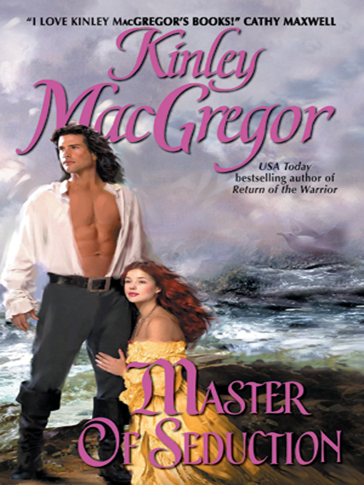 Title details for Master of Seduction by Kinley MacGregor - Available