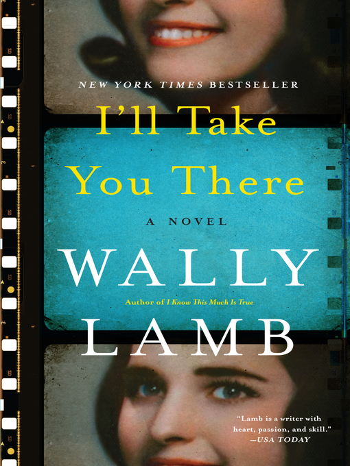 Title details for I'll Take You There by Wally Lamb - Wait list