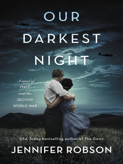 Title details for Our Darkest Night by Jennifer Robson - Wait list
