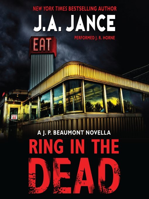Title details for Ring In the Dead by J. A. Jance - Available