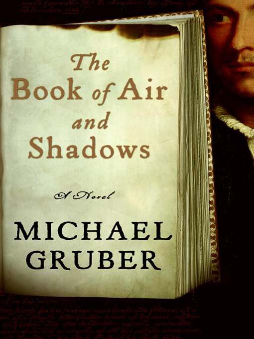 Title details for The Book of Air and Shadows by Michael Gruber - Available