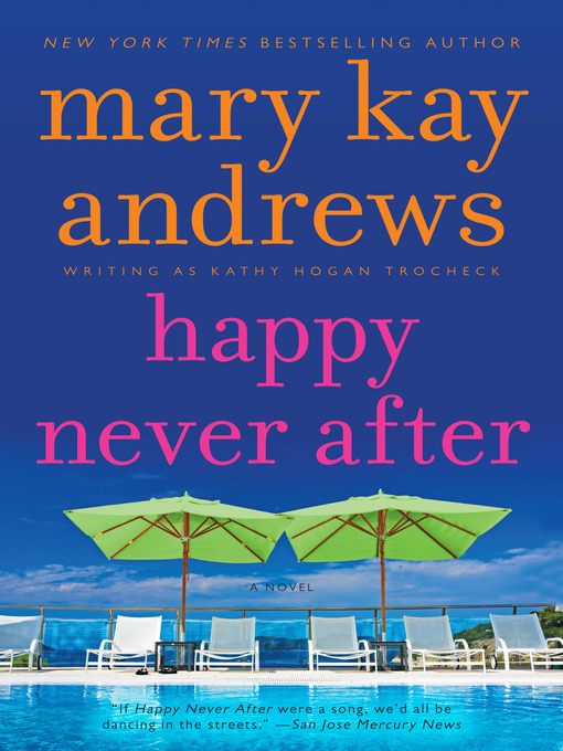Title details for Happy Never After by Kathy Hogan Trocheck - Wait list