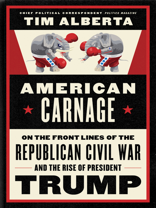 American carnage on the front lines of the Republican civil war and the rise of President Trump