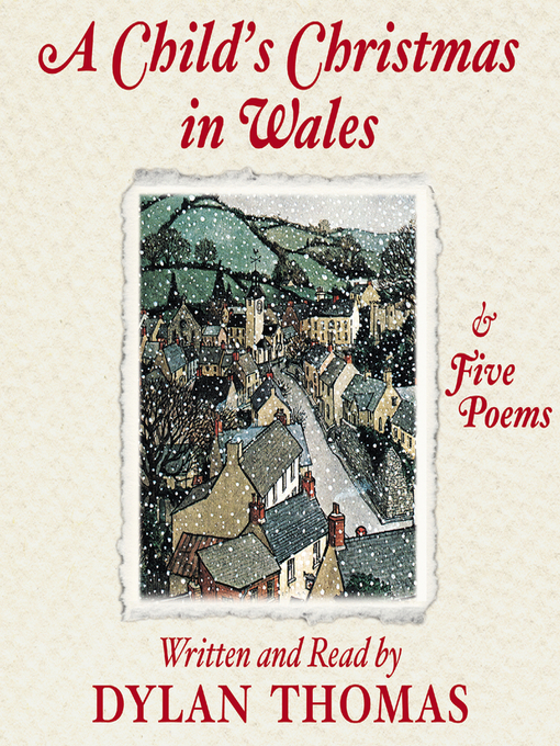 Title details for A Child's Christmas in Wales and Five Poems by Dylan Thomas - Available