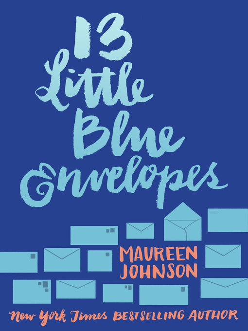 Cover of 13 Little Blue Envelopes