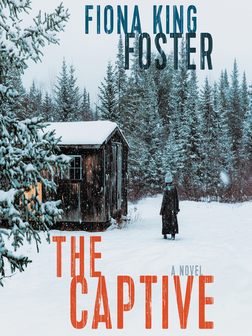 Title details for The Captive by Fiona King Foster - Wait list