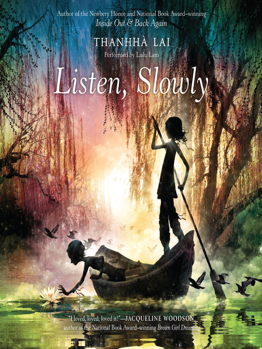 Title details for Listen, Slowly by Thanhha Lai - Available