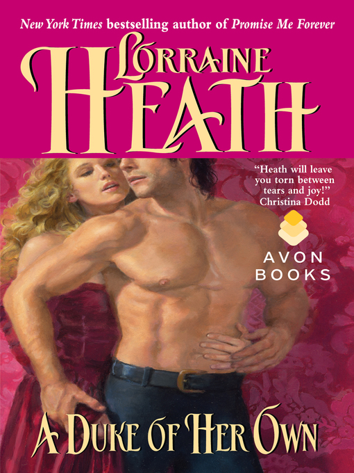 Title details for A Duke of Her Own by Lorraine Heath - Available