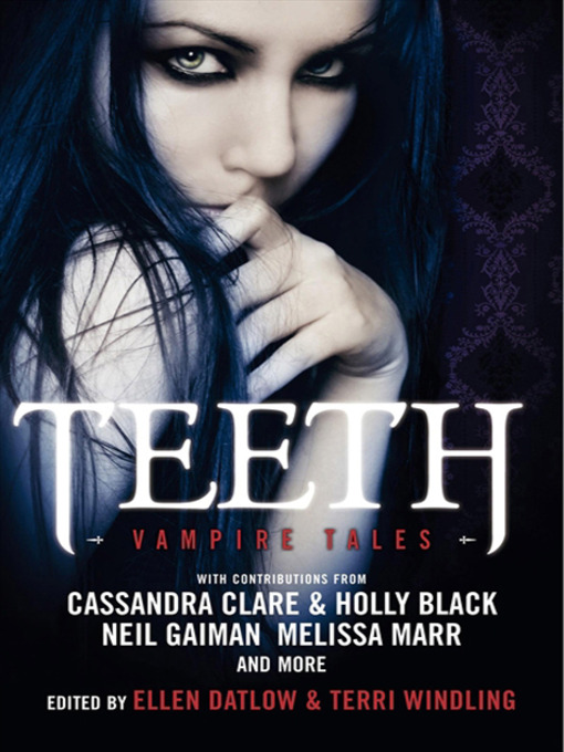 Title details for Teeth by Ellen Datlow - Available