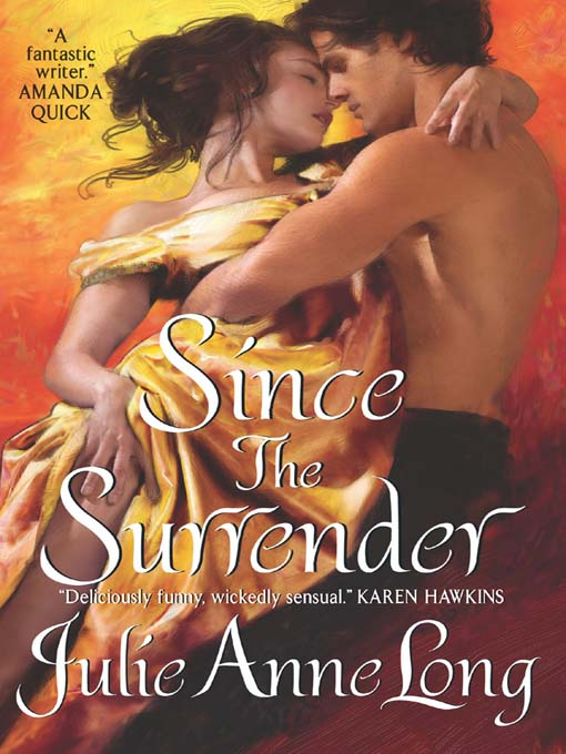 Title details for Since the Surrender by Julie Anne Long - Available