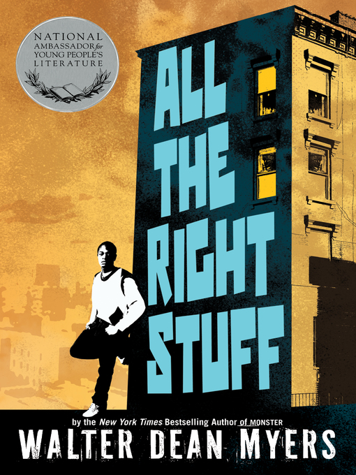 Title details for All the Right Stuff by Walter Dean Myers - Available