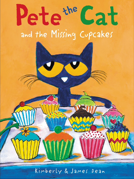 Upplýsingar um Pete the Cat and the Missing Cupcakes eftir James Dean - Til útláns