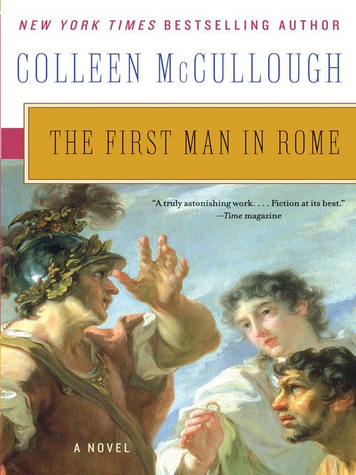 Title details for The First Man in Rome by Colleen McCullough - Available
