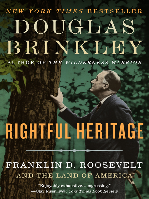 Title details for Rightful Heritage by Douglas Brinkley - Available