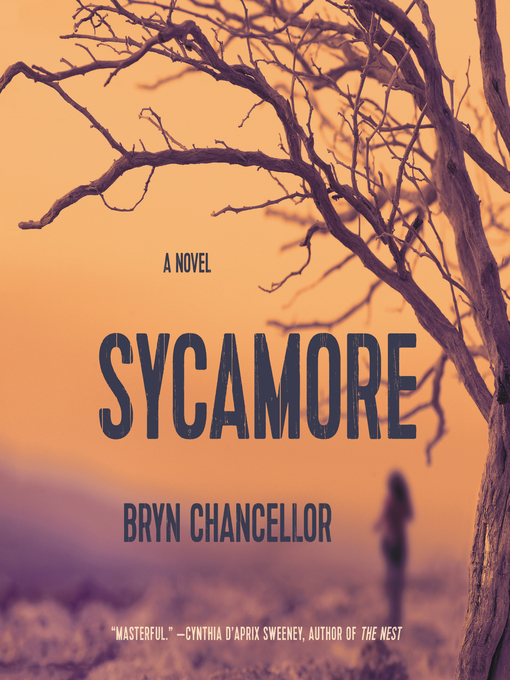Title details for Sycamore by Bryn Chancellor - Available