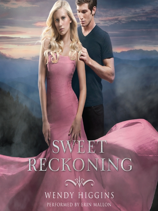Title details for Sweet Reckoning by Wendy Higgins - Available