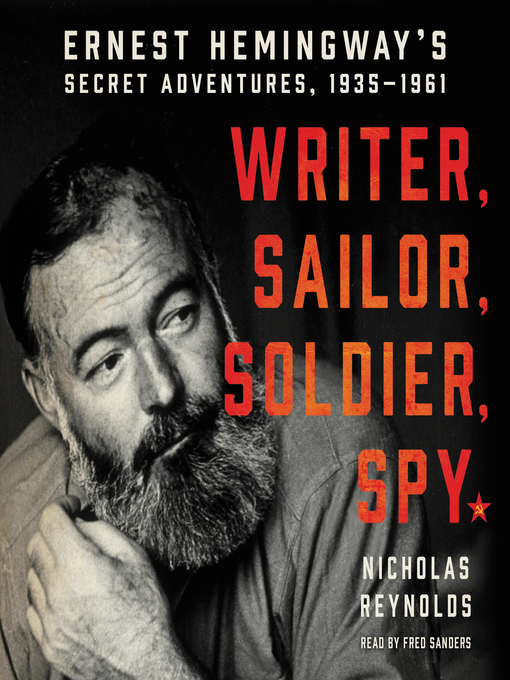 Title details for Writer, Sailor, Soldier, Spy by Nicholas Reynolds - Wait list