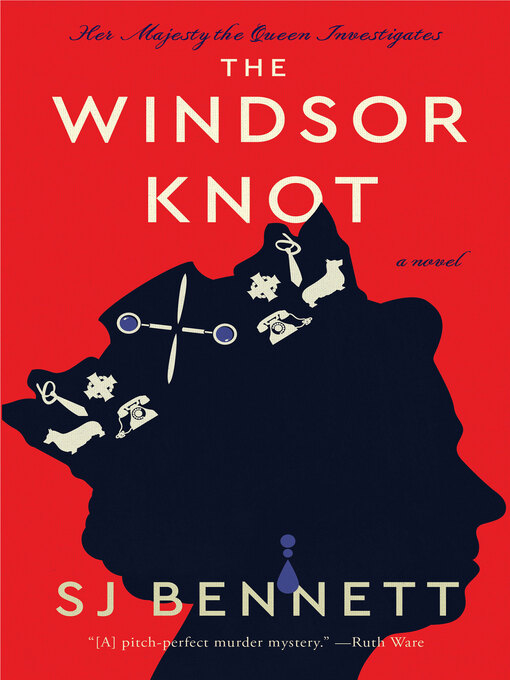 Title details for The Windsor Knot by SJ Bennett - Available