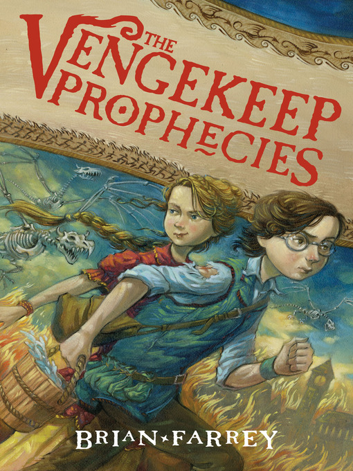 Title details for The Vengekeep Prophecies by Brian Farrey - Available