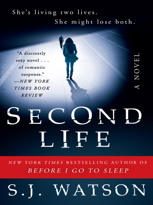 Title details for Second Life by S. J. Watson - Available