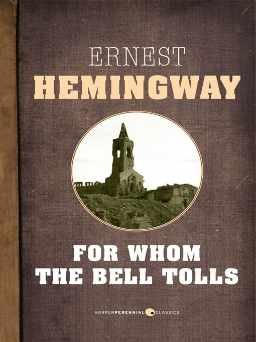 an analysis of for whom the bell tolls by ernest hemingway