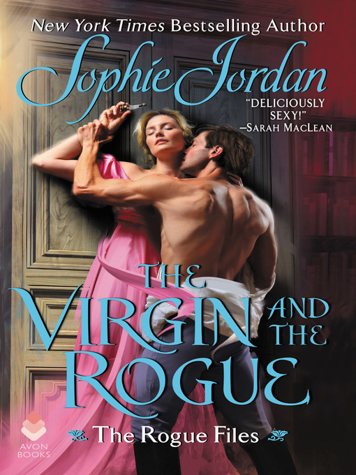 Title details for The Virgin and the Rogue by Sophie Jordan - Wait list