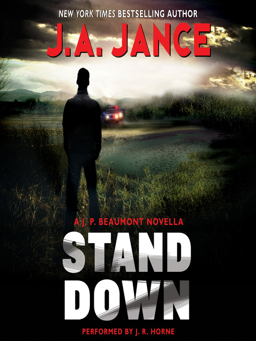 Title details for Stand Down by J. A. Jance - Wait list