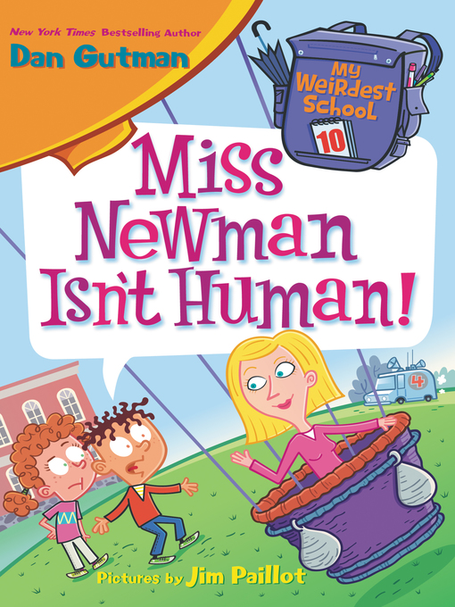 Title details for Miss Newman Isn't Human! by Dan Gutman - Available