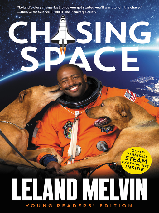 Title details for Chasing Space Young Readers' Edition by Leland Melvin - Available