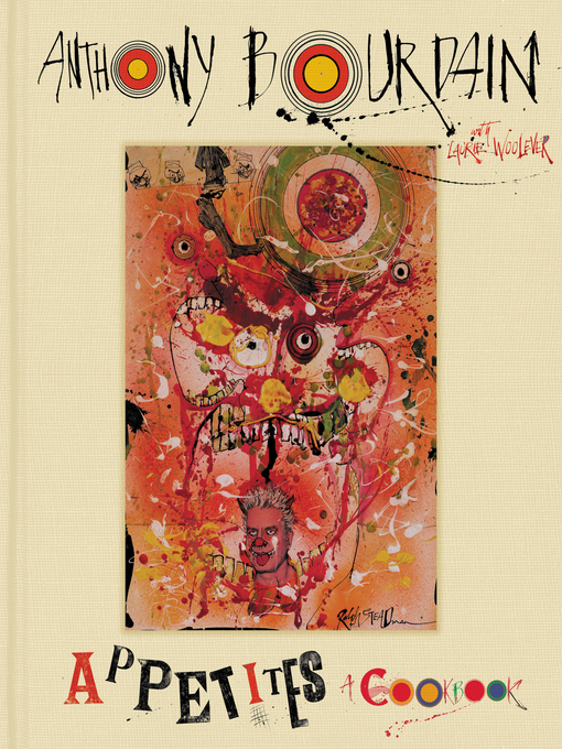 Title details for Appetites by Anthony Bourdain - Available