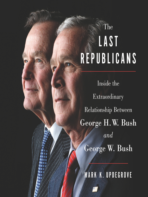 Title details for The Last Republicans by Mark K. Updegrove - Wait list