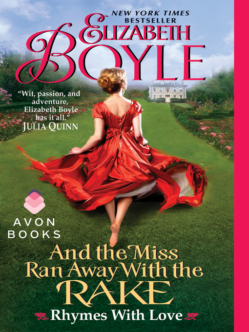Title details for And the Miss Ran Away With the Rake by Elizabeth Boyle - Available