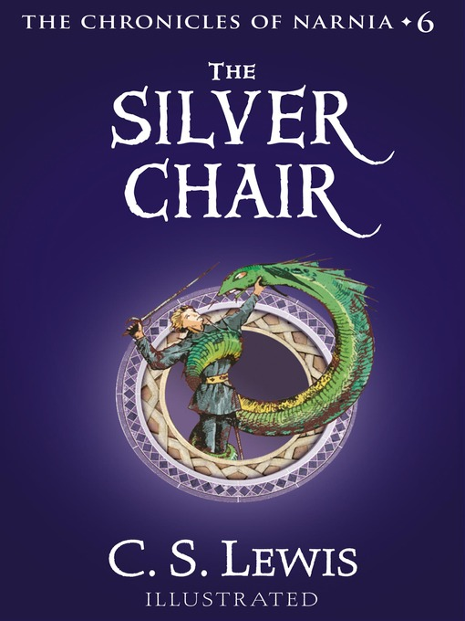 Title details for The Silver Chair by C. S. Lewis - Available